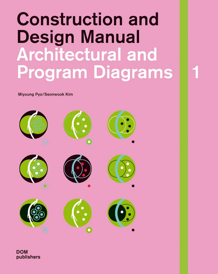 Construction and Design Manual - Architectural and Program Diagrams 1. DerRaumjournalist_CoverDiagramme