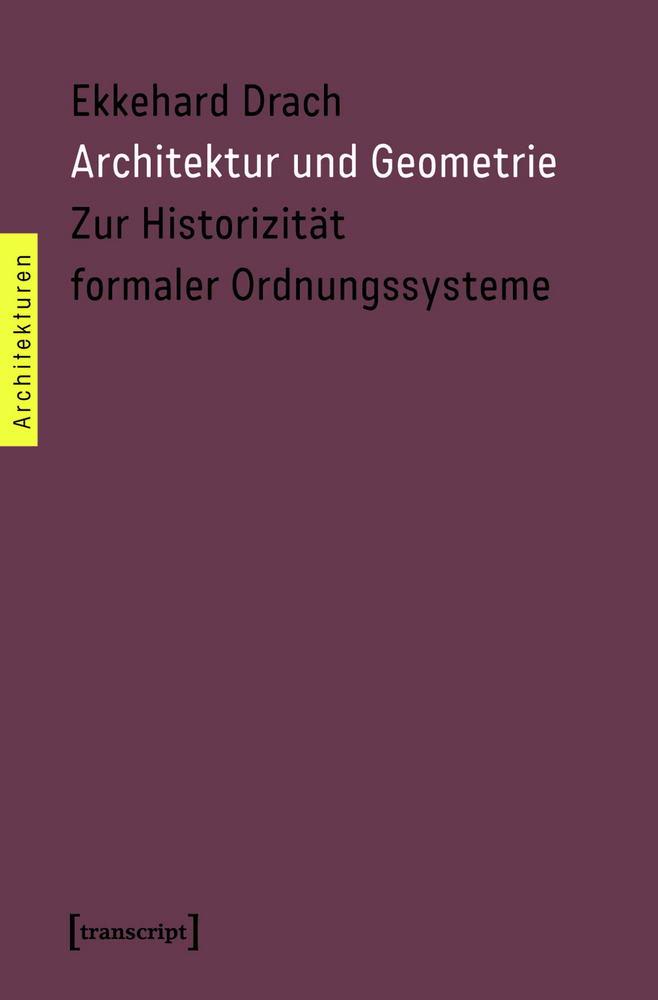 Architektur und Geometrie. DerRaumjournalist_ArchitekturGeometrie_Cover