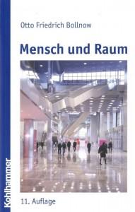 Otto Friedrich Bollnow: Mensch und Raum. (DerRaumjournalist_Mensch-und-Raum)