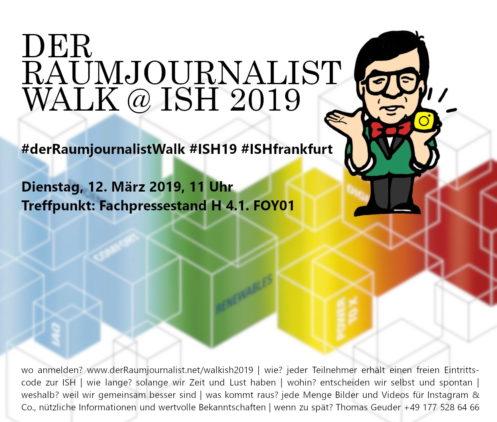 Der Raumjournalist Walk @ ISH 2019. Hintergrund: Messe Frankfurt. (ISH der Raumjournalist Walk 2019_)