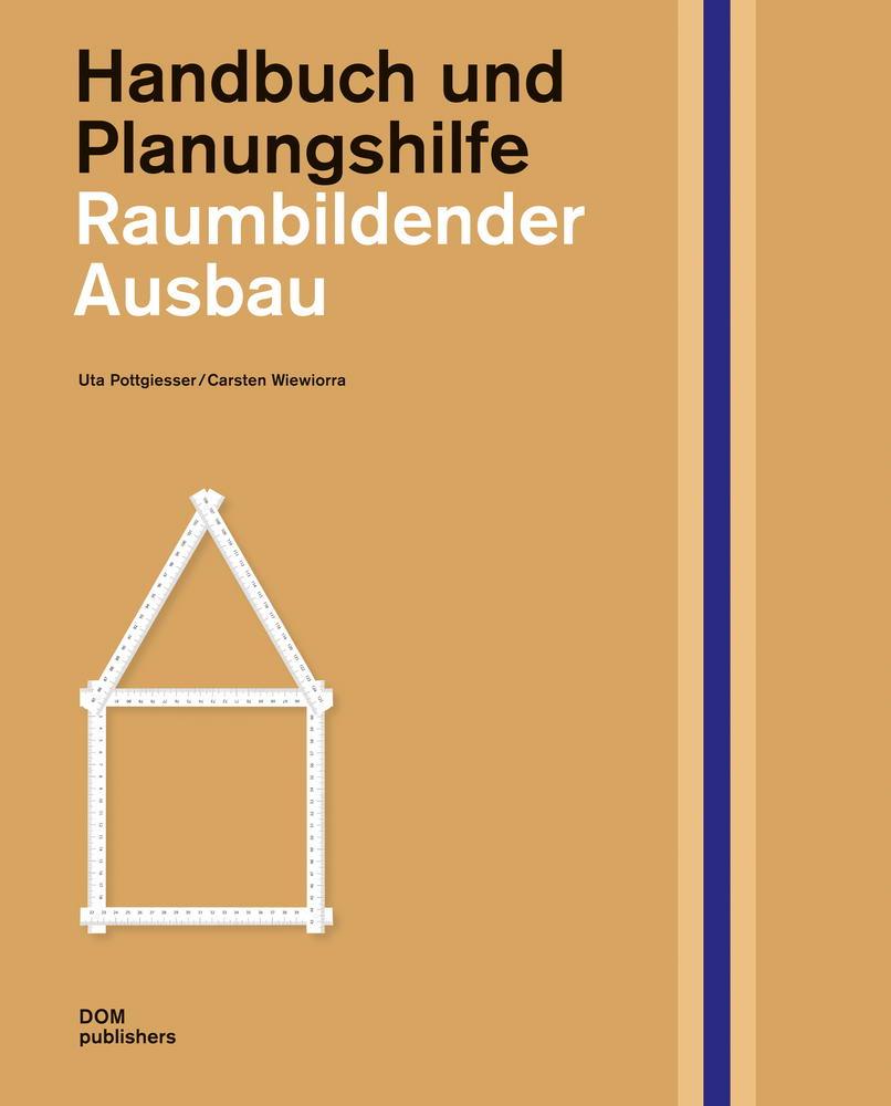 Handbuch und Plaungshilfe - Raumbildender Ausbau. DerRaumjournalist_Cover_2D