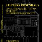 Stifters Rosenhaus - Uwe Bresan. (Stifters Rosenhaus_Cover_2)